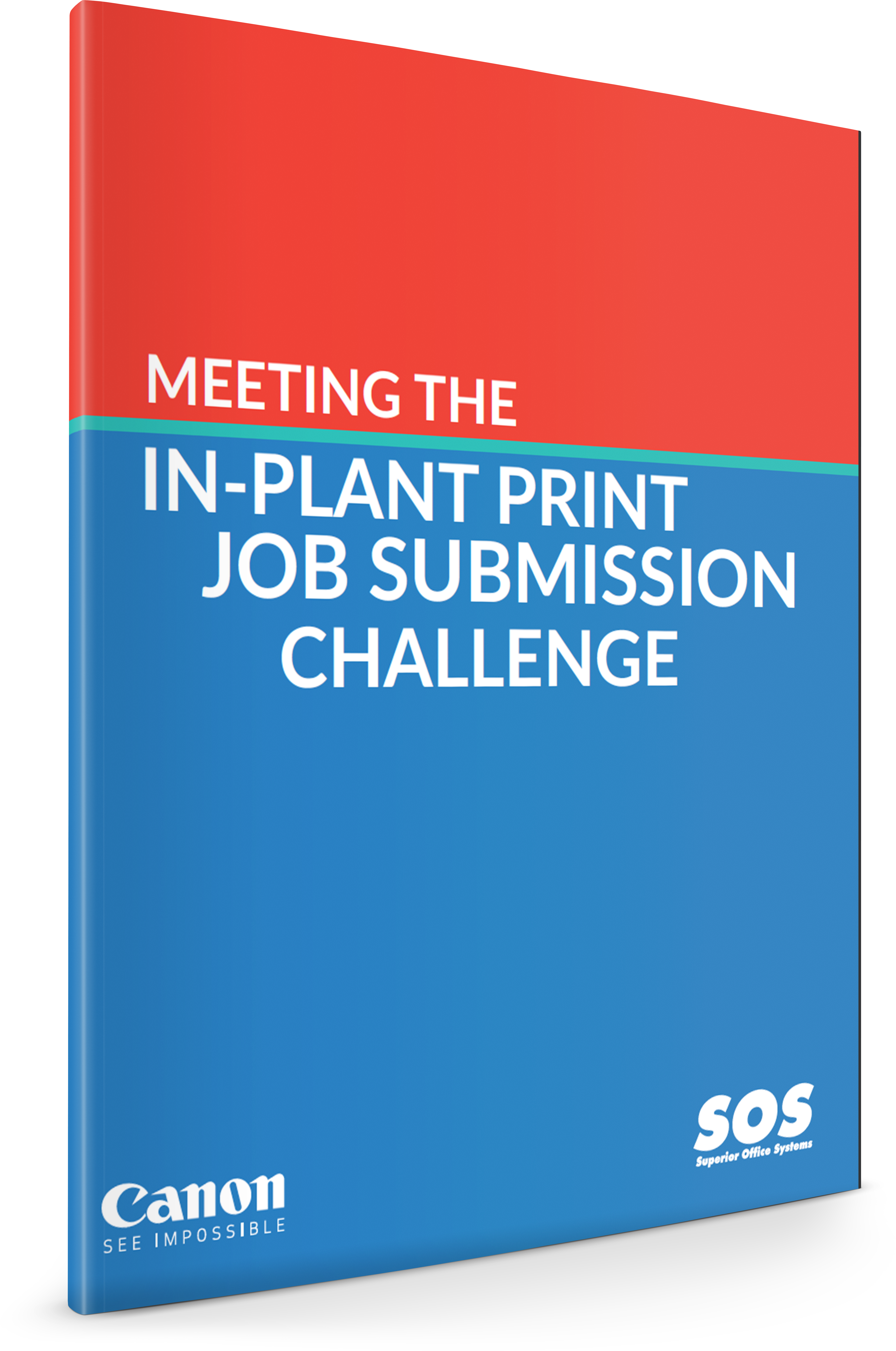 SOS_Canon Meeting the In-Plant Print Job Submission Challenge.png